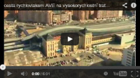 video cesta rychlovlakem AVE  Madrid-Barcelona